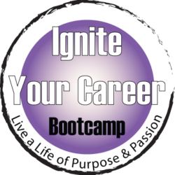 Ignite Your Career Bootcamp | Change My Business Coaching