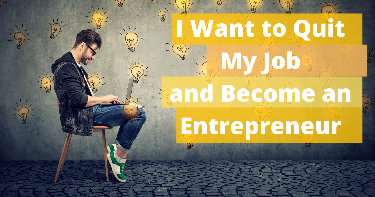 Want to become an Entrepreneur?